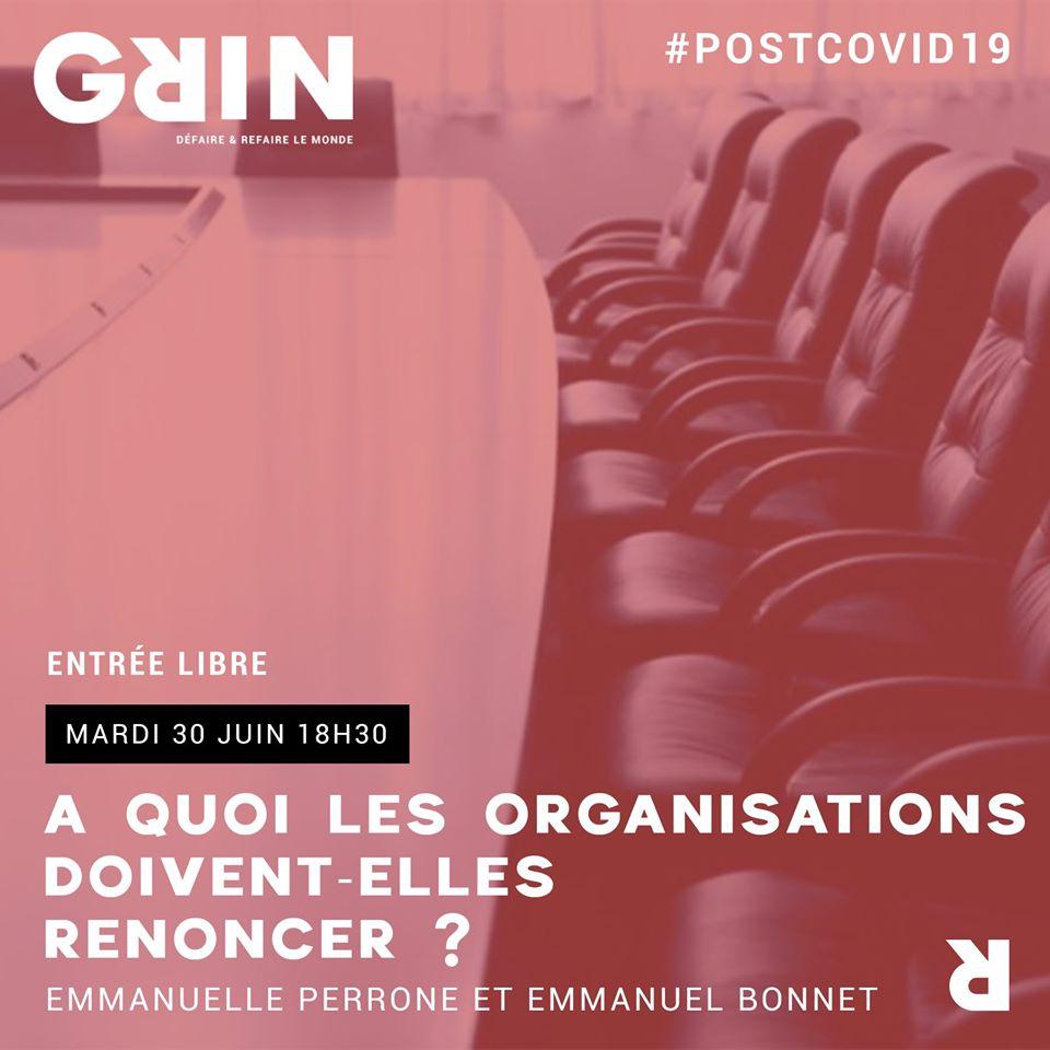 Après le Covid-19 (5/8) : quel avenir pour les organisations ? @ Grin   Clermont-Ferrand   Auvergne-Rhône-Alpes   France