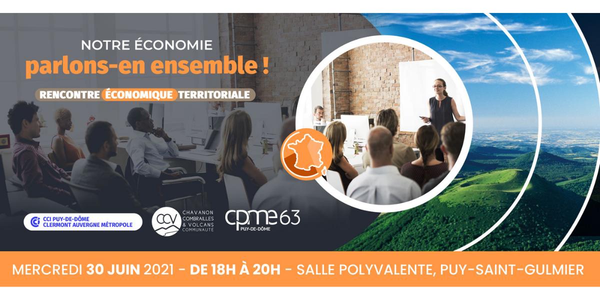 [SUR PLACE] Rencontre Economique Territoriale : secteur Chavanon - Combrailles & Volcans @ SALLE POLYVALENTE | Puy-Saint-Gulmier | Auvergne-Rhône-Alpes | France