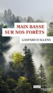 MAIN BASSE SUR NOS FORÊTS – GASPARD D'ALLENS @ Espace municipal Georges Conchon | Clermont-Ferrand | Auvergne-Rhône-Alpes | France