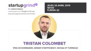 Startup Grind Clermont-Ferrand #2 - Tristan Colombet @ Turing 22 | Clermont-Ferrand | Auvergne-Rhône-Alpes | France