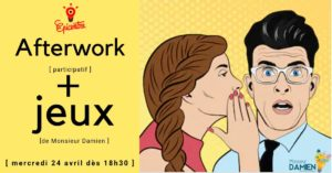 Afterwork Participatif + Jeux @ Epicentre Factory