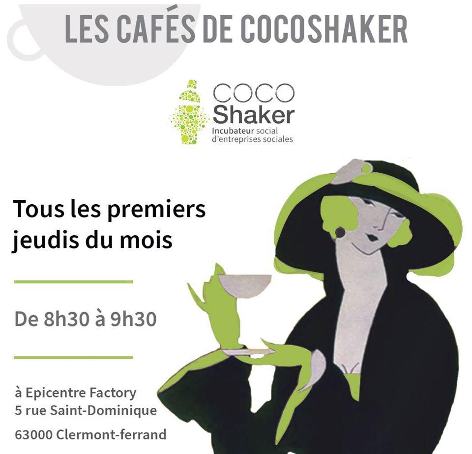 Les Cafés de CoCoShaker @ Epicentre Factory | Clermont-Ferrand | Auvergne-Rhône-Alpes | France