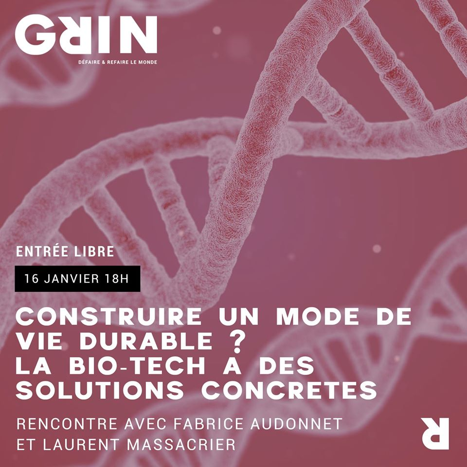 After Sciences #1 : la bio-tech pour un mode de vie durable @ GRIN | Clermont-Ferrand | Auvergne-Rhône-Alpes | France