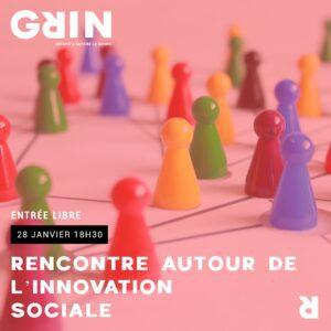 Rencontre autour de l'innovation sociale par l'association REGIS @ Grin | Clermont-Ferrand | Auvergne-Rhône-Alpes | France