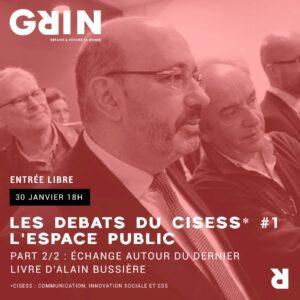 Les Débats du Cisess : L'espace public @ Grin | Clermont-Ferrand | Auvergne-Rhône-Alpes | France