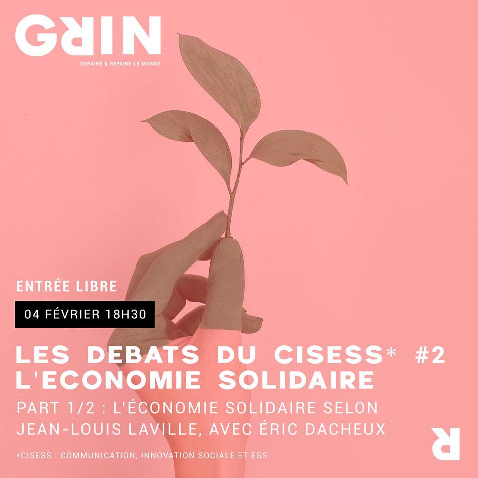 Les Débats Du Cisess #2 : L'économie Solidaire @ Le GRIN   Clermont-Ferrand   Auvergne-Rhône-Alpes   France