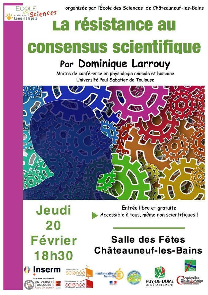 La résistance au consensus scientifique @ Salle des fêtes de Chateauneuf les Bains