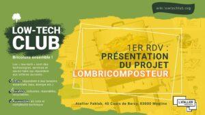 LOW TECH CLUB - 1er rdv @ L'atallier - FabLab Moulins | Moulins | Auvergne-Rhône-Alpes | France
