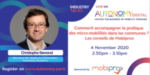 Salon Autonomy - Comment accompagner la pratique des micro-mobilités dans les communes ? Les conseils de Mobiprox @ En ligne
