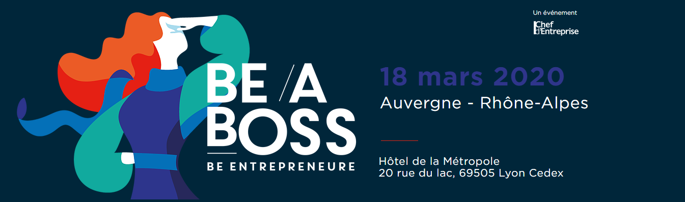 Be a Boss - Étape lyonnaise @ Hôtel de la Métropole | Lyon | Auvergne-Rhône-Alpes | France