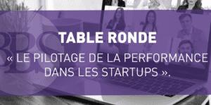[EN LIGNE] Table Ronde : Les outils de pilotage de la performance dans les startups