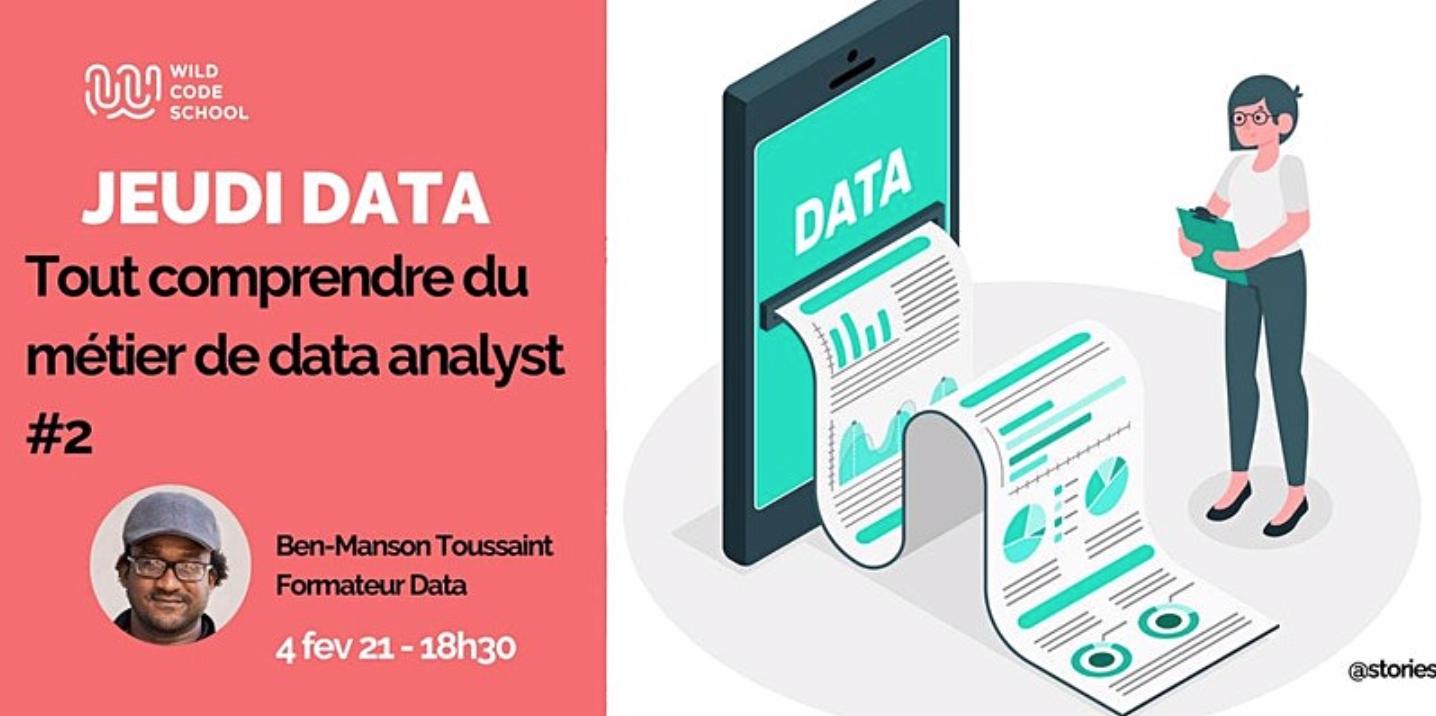 [EN LIGNE] Jeudi Data : Tout comprendre du métier de data analyst #2 @ EN LIGNE