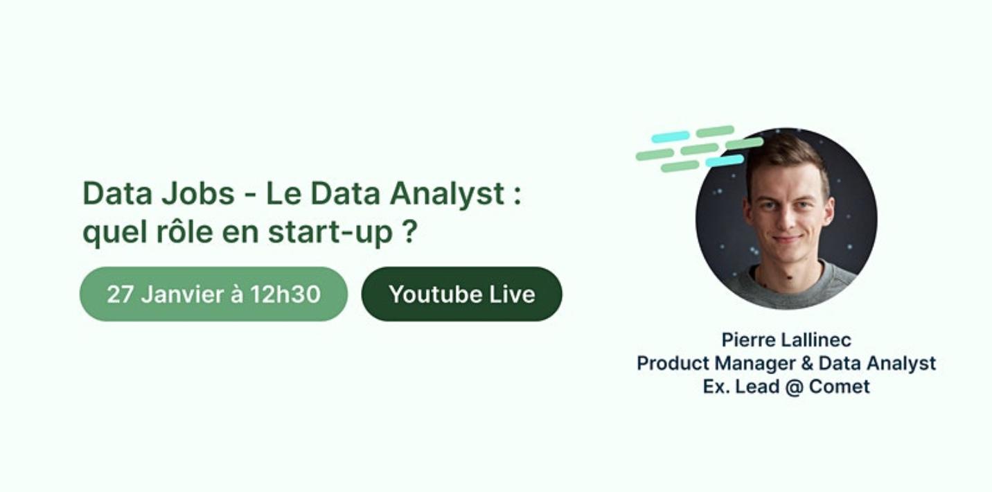 [EN LIGNE] Le Data Analyst : quel rôle en start-up ? @ EN LIGNE