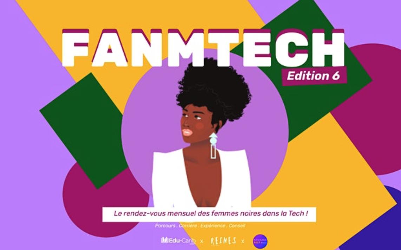 [EN LIGNE] FANMTECH 6   Le rendez-vous des femmes noires dans la TECH @ EN LIGNE