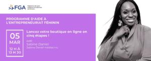 [EN LIGNE] Programme d'aide à l'entrepreneuriat féminin - Atelier de Sabine Daniel @ EN LIGNE