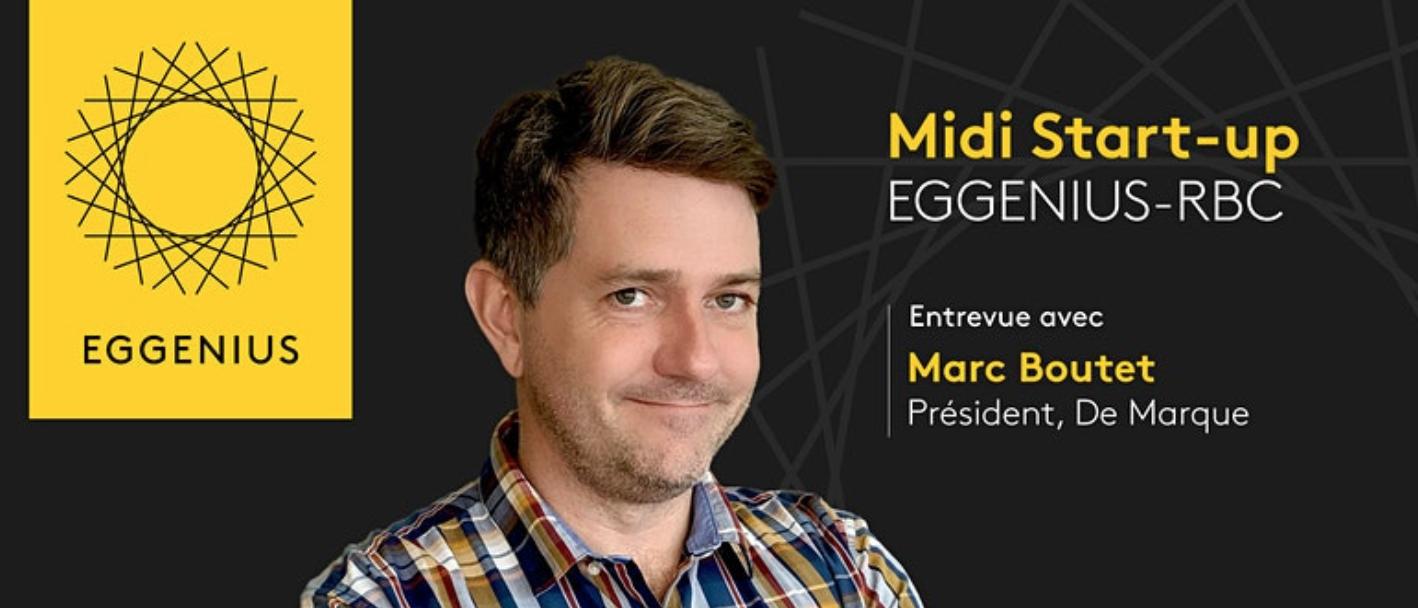 [EN LIGNE] Midi Start-up EGGENIUS-RBC @ EN LIGNE