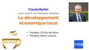 """Petit-déjeuner """"Développement économique local"""" – Claude Barbin @ Espace Freedome"""