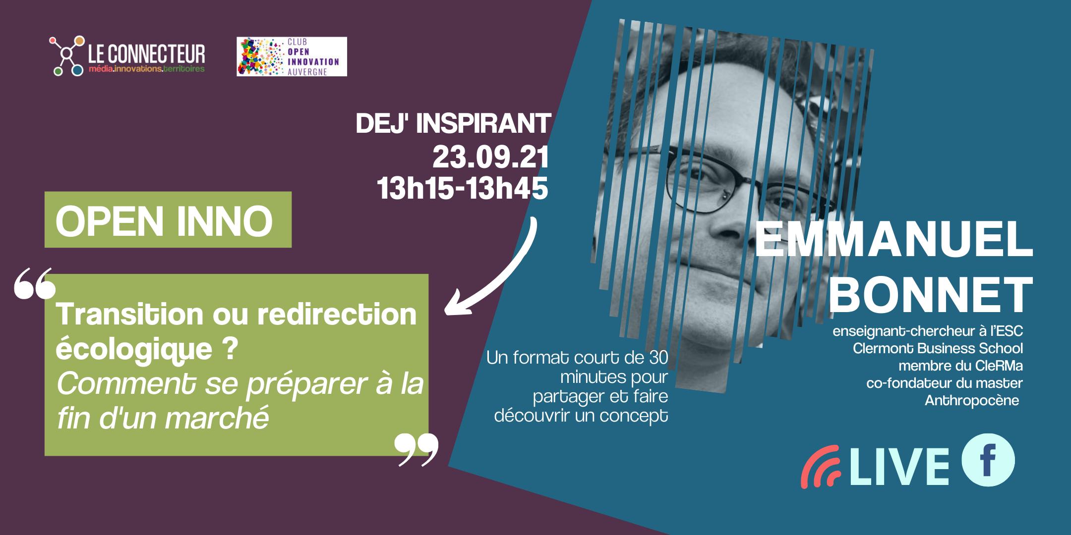 Dej' Open Inno - Emmanuel Bonnet - La redirection écologique @ Turing 22 | Clermont-Ferrand | Auvergne-Rhône-Alpes | France