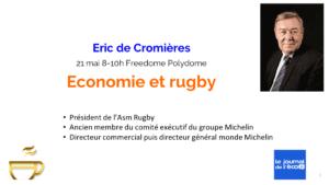 """Petit déjeuner """"Economie et rugby"""" – Eric de Cromières @ Espace Freedome"""