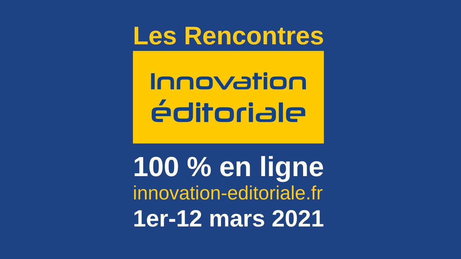 [EN LIGNE] Rencontres de l'innovation éditoriale @ EN LIGNE