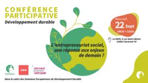 [SUR PLACE] Conférence Participative : Développement durable @ Le Grin   Clermont-Ferrand   Auvergne-Rhône-Alpes   France