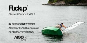 Lancement Fuckup Nights Clermont Ferrand - Vol 1 @ AIGOCAFE | Clermont-Ferrand | Auvergne-Rhône-Alpes | France