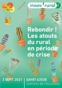 [SUR PLACE] Innov'Rural 2021 : Rebondir ! Les atouts du rural en période de crise @ CHATEAU DE FELIGONDE   Sayat   Auvergne-Rhône-Alpes   France