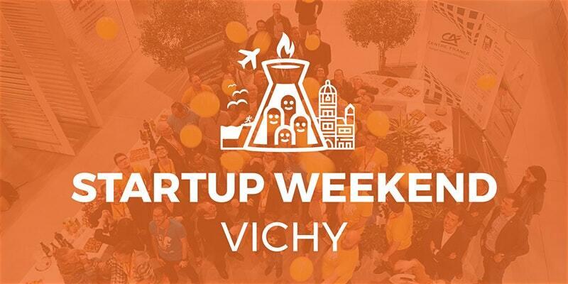 Techstars Startup Weekend Vichy @ L'ÉTINCELLE | Vichy | Auvergne-Rhône-Alpes | France