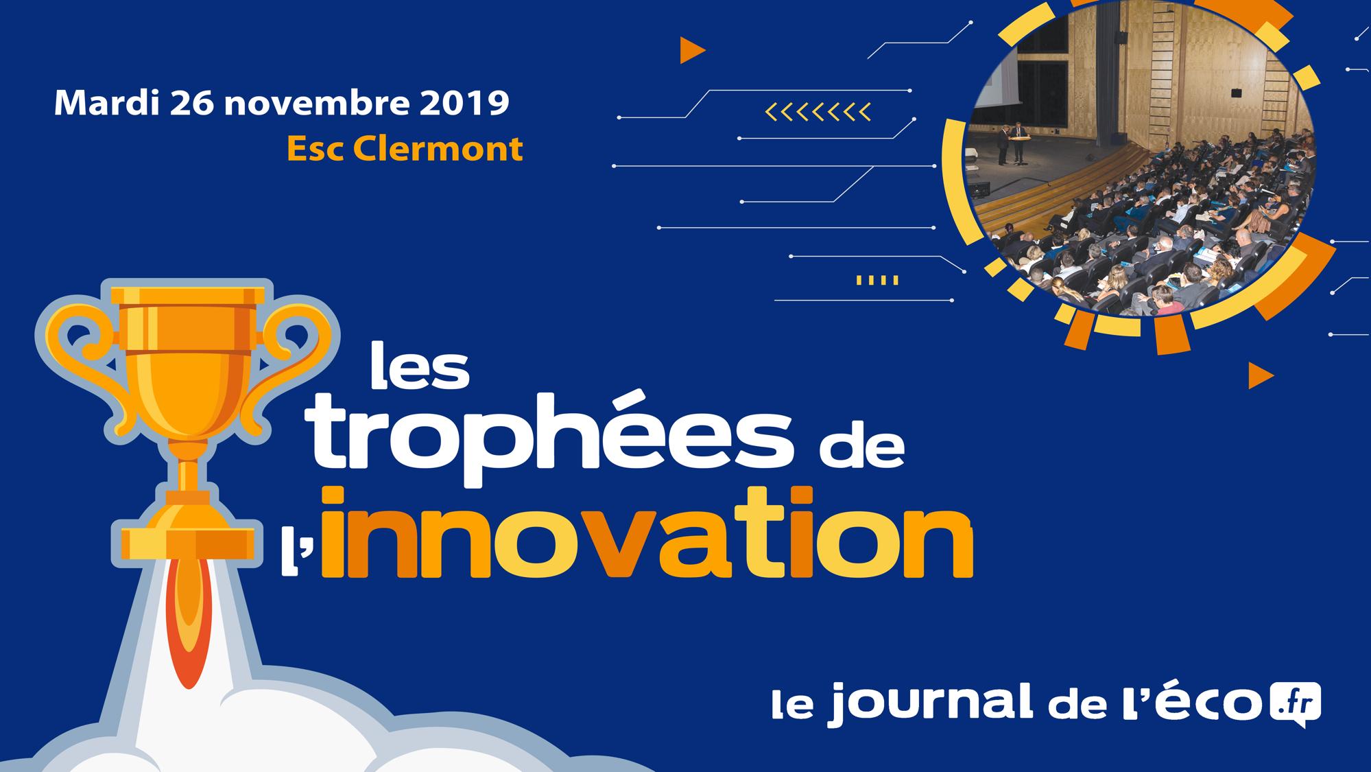 Les Trophées de l'Innovation @ Ecole Supérieure de Commerce de Clermont