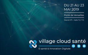 [Euris Cloud Santé] Village Cloud Santé 2019, l'espace dédié à l'innovation e-santé @ Porte de Versailles   Paris   Île-de-France   France