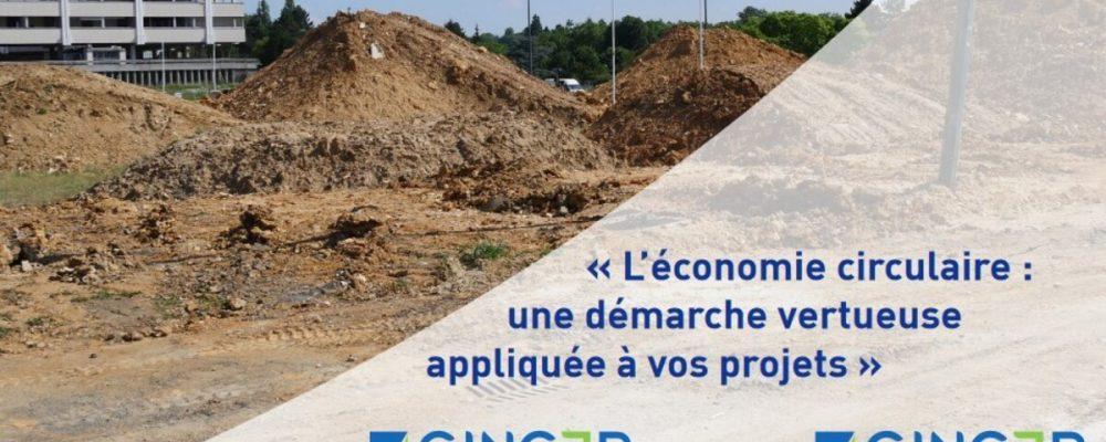 [EN LIGNE] L'économie circulaire : une démarche vertueuse appliquée à vos projets BTP