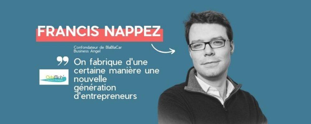 Réfléchir comme un business angel. Confidences de Francis Nappez, cofondateur de BlablaCar