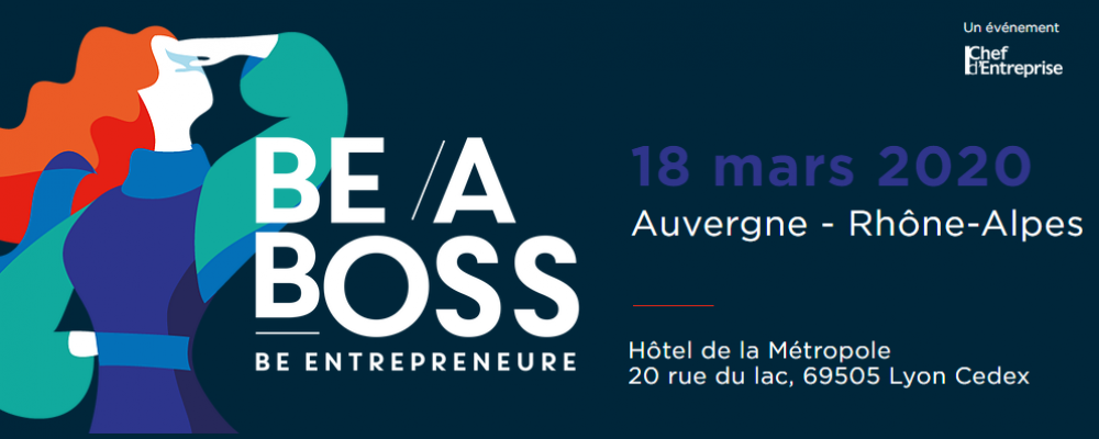 Be a Boss – Étape lyonnaise