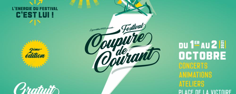 FESTIVAL COUPURE DE COURANT // 2ème édition