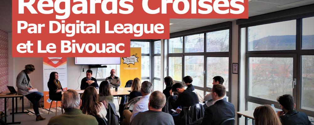 L'interview Concept: Les Regards Croisés, par Digital League et Le Bivouac