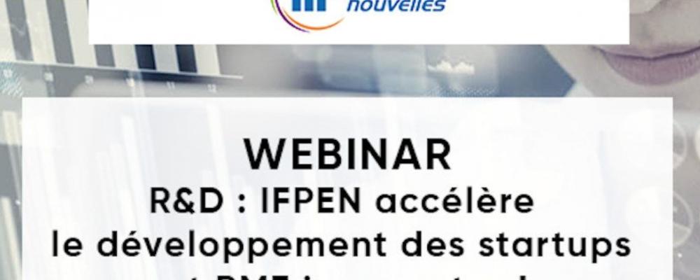R&D : IFPEN accélère le développement des startups et PME innovantes