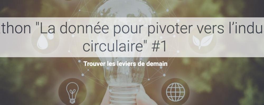 [EN LIGNE] Hackathon «La donnée pour pivoter vers l'industrie circulaire» #1