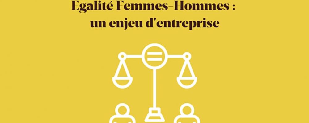 [EN LIGNE] Conférence Egalité Femmes-Hommes : un enjeu d'entreprise