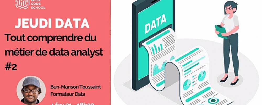 [EN LIGNE] Jeudi Data : Tout comprendre du métier de data analyst #2