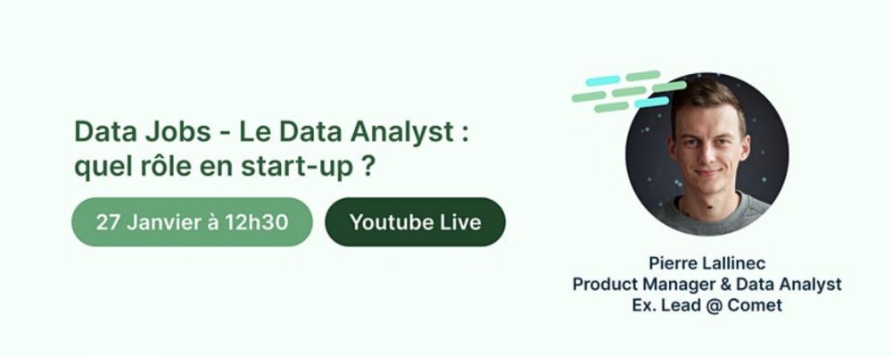 [EN LIGNE] Le Data Analyst : quel rôle en start-up ?