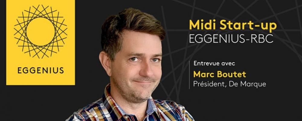 [EN LIGNE] Midi Start-up EGGENIUS-RBC