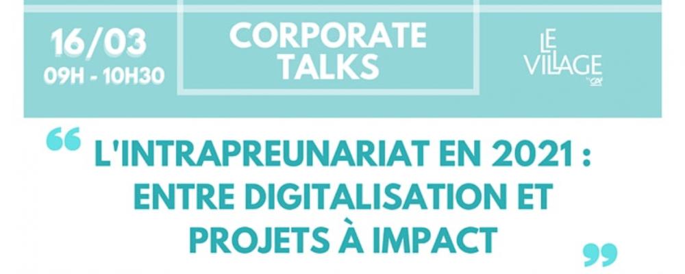 [EN LIGNE] L'intrapreneuriat en 2021 : entre digitalisation et projets à impact