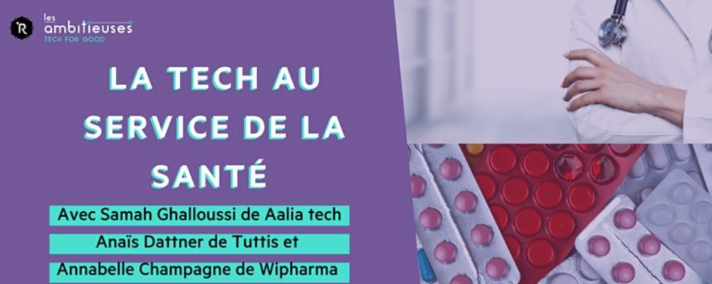 [EN LIGNE] La Tech au service de la santé