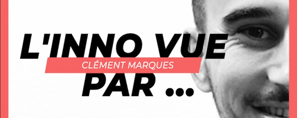 L'INNO VUE PAR… Clément Marques