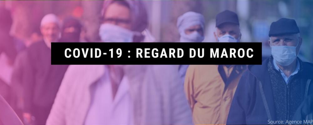 Covid-19 : Regard du Maroc