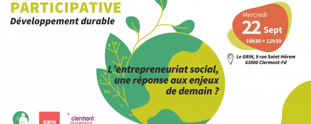 [SUR PLACE] Conférence Participative : Développement durable