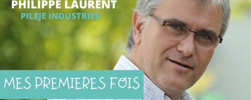#MesPremièresFois Philippe LAURENT: la vie est une chance !