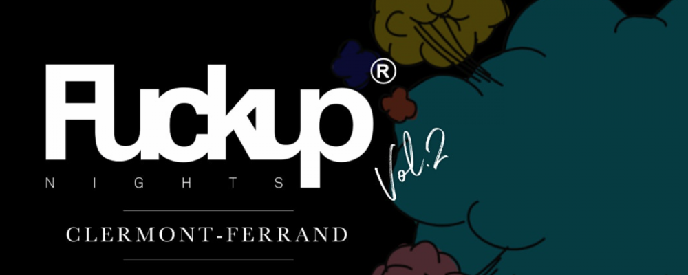 Fuckup Nights Clermont Ferrand – Volume II