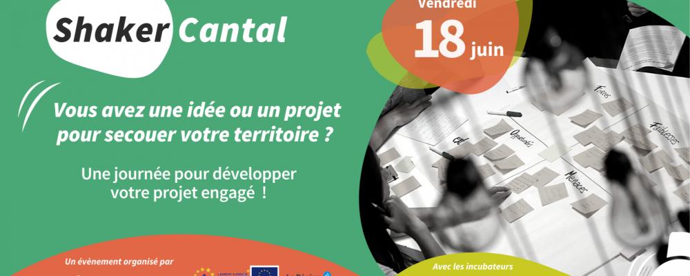[PRÉSENTIEL] Shaker Cantal – Une journée pour développer son projet engagé !