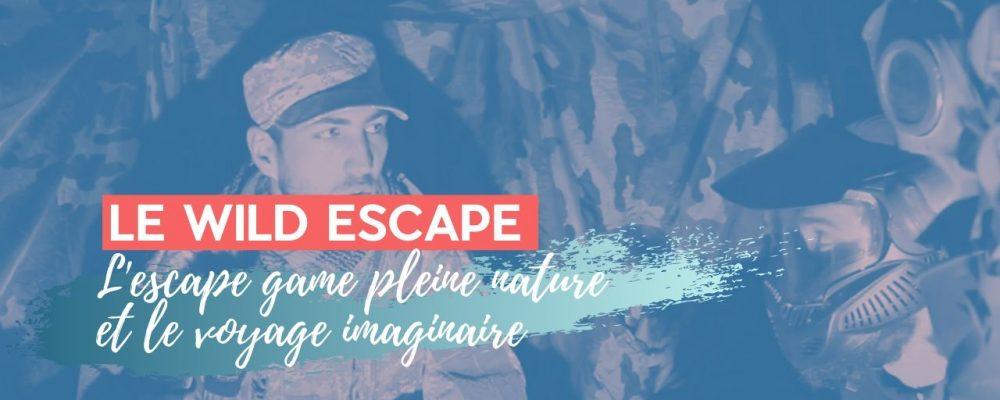 Le «wildescape», escapegamepleine nature et voyages imaginaires….